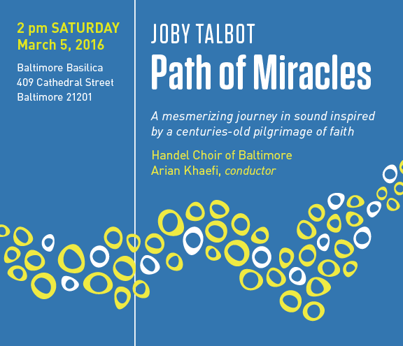 Handel Choir presents Path of Miracles