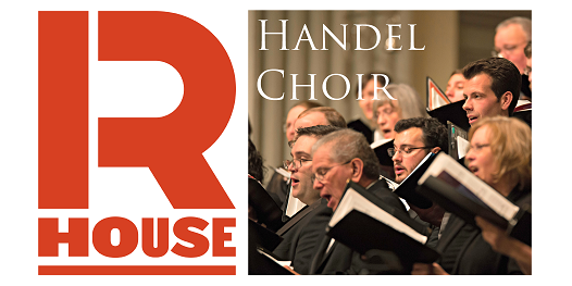 Handel Choir at R House